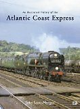 An Illustrated History of the Atlantic Coast Express ISBN 9780860936343