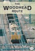 Archive Series Volume 1 The Woodhead Route