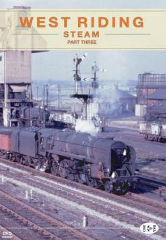 ARCHIVE SERIES VOLUME 10 WEST RIDING STEAM 3