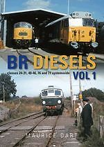 BR Diesels vol.1 classes 24 31 40 46 76 & 77 systemwide ISBN 9781841149875