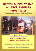 BRITISH BUSES TRAMS AND TROLLEYBUSES 1950S 1970S PART 6 LONDON AREA SOUTH EAST