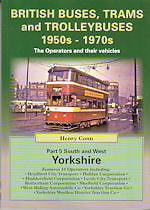 BRITISH BUSES TRAMS & TROLLEYBUSES 1950s 1970s Part 5 South West North Yorkshire