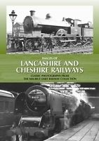 IMAGES OF LANCASHIRE AND CHESHIRE RAILWAYS ISBN 9780857040565