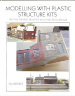 MODELLING WITH PLASTIC STRUCTURE KITS  REVISED AND EXPANDED 2ND EDITION  ISBN: 9781908763112