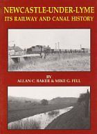 NEWCASTLE UNDER LYME ITS RAILWAY AND CANAL HISTORY ISBN 9781906919139