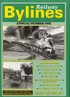 RAILWAY BYLINES ANNUAL NO 1 ISBN 9781871608830