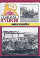 RAILWAY BYLINES ANNUAL NO.6 ISBN 9781903266311