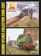 RAILWAY BYLINES COLLECTION 2006-2007 ISBN 9781903266700