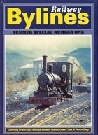 RAILWAY BYLINES SUMMER SPECIAL NO 1 ISBN 9781871608937