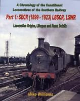 A Chronology of the Constituent Locomotives of the Southern Railway : Part 1 ISBN  9781906419356
