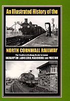 AN ILLUSTRATED HISTORY OF THE NORTH CORNWALL RAILWAY ISBN 9781903266892