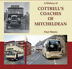 A HISTORY OF COTTRELL S COACHES OF MITCHELDEAN ISBN 9781903599167