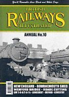BRITISH RAILWAYS ILLUSTRATED ANNUAL NO.10 9781903266229