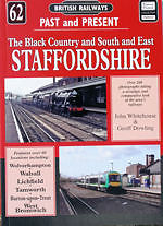 British Railways Past & Present No 62: The Black Country and South and East Staf