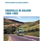 CROSVILLE IN COLOUR 1965-1985  ISBN: 9780711036444