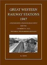 GREAT WESTERN RAILWAY STATIONS 1947 PART 2 ISBN: 9780956731715