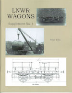 LNWR WAGONS SUPPLEMENT NO. 1 ISBN 9780954695187