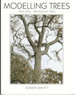 MODELLING TREES PART 1 - BROADLEAF TREES ISBN 9781905184880