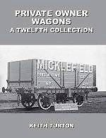 PRIVATE OWNER WAGONS : A TWELFTH COLLECTION ISBN 9781899889808