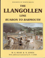 RAILWAYS OF NORTH WALES: The Llangollen Line Ruabon to Barmouth ISBN: 9781907094392