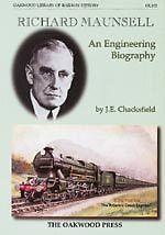 RICHARD MAUNSELL An Engineering Biography ISBN 9780853616955
