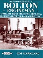 SCENES FROM THE PAST NO 31: BOLTON ENGINEMAN ISBN: 9781909625402