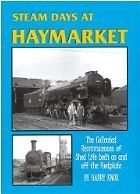 STEAM DAYS AT HAYMARKET ISBN 9781903266779