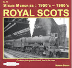 Steam Memories : 1950s - 1960s No 71 Royal Scots ISBN: 9781909625358