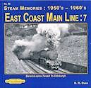 STEAM MEMORIES - NO. 82 EAST COAST MAIN LINE 7 ISBN: 9781909625396