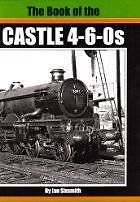 THE BOOK OF THE CASTLE 4-6-0s ISBN 9781906919047