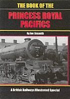 THE BOOK OF THE PRINCESS ROYAL PACIFICS ISBN 9781903266017