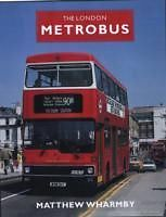 The London Metrobus ISBN 9780711033771