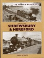 THE NORTH & WEST ROUTE VOL. 2 - SHREWSBURY & HEREFORD  ISBN: 9781905184477