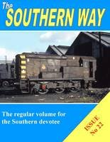 THE SOUTHERN WAY - ISSUE NO. 22 ISBN: 9781909328020