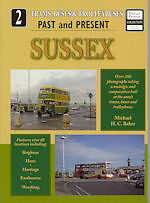 TRAMS, BUSES & TROLLEYBUSES PAST AND PRESENT - SUSSEX ISBN 9781858952765